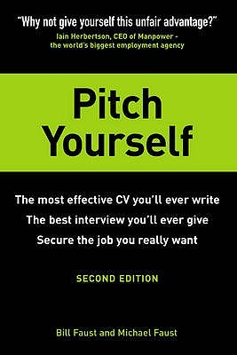 Pitch Yourself - The most effective CV you'll ever write
