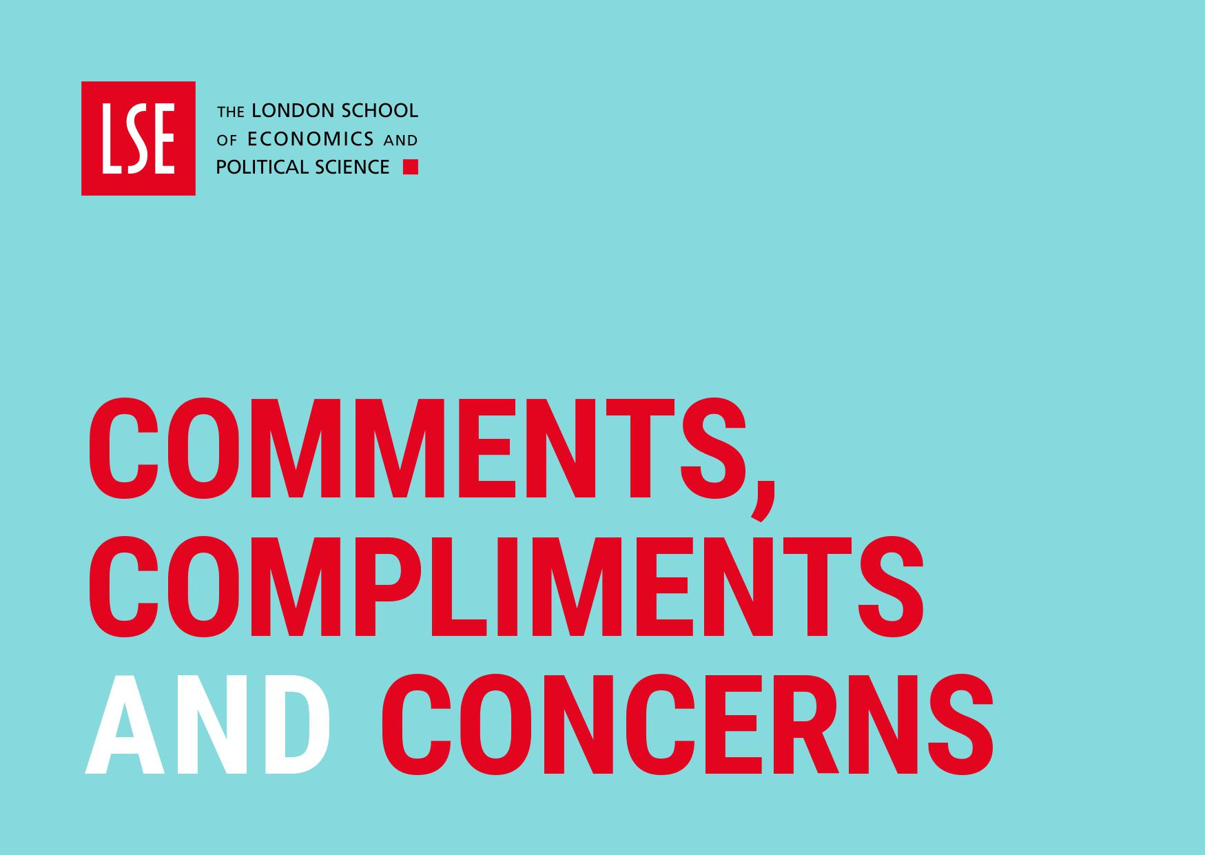 comments, compliments and concerns postcard design with the LSE logo